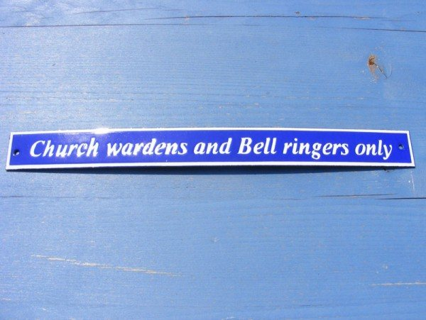 Enamel Sign (Church Wardens and Bellringers)