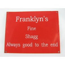 Enamel Sign (Franklyn's Shagg)