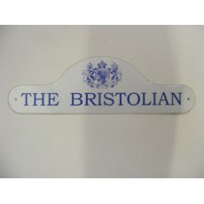 Aluminium Sign (The Bristolian)