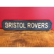Wooden Sign (Bristol Rovers)