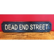 Wooden Sign (Dead End Street)