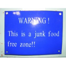 Enamel Sign (Junk Food Free Zone)