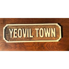 Wooden Sign (Yeovil Town - White)