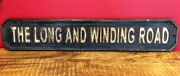 Wooden Sign (The Long and Winding Road)