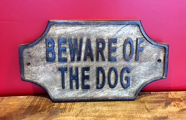 Wooden Sign (Beware of the Dog)