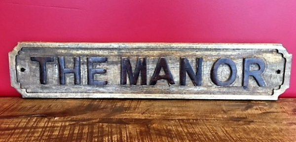 Wooden Sign (The Manor)
