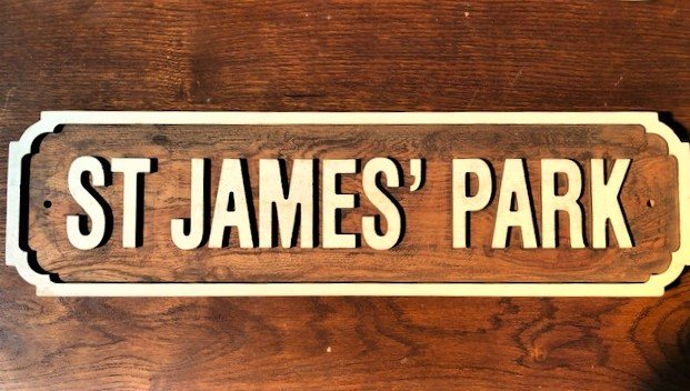 Wooden Sign (St James' Park)