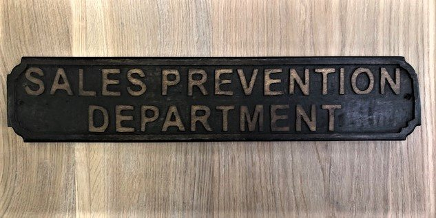 Wooden Sign (Sales Prevention)